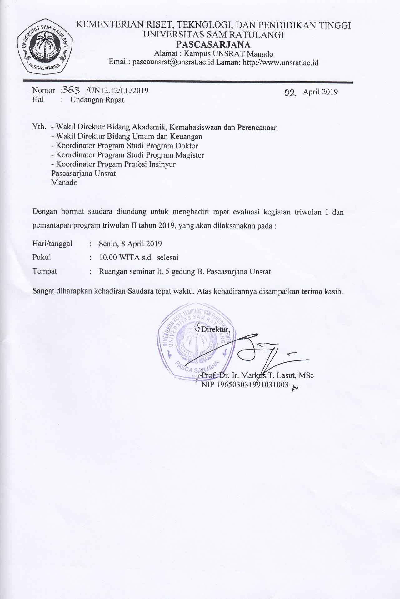 Undangan Rapat Evaluasi Triwulan I Dan Pemantapan Program Triwulan Ii Tahun 2019 Program Pascasarjana Universitas Sam Ratulangi